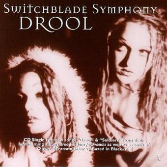 Switchblade Symphony – Drool