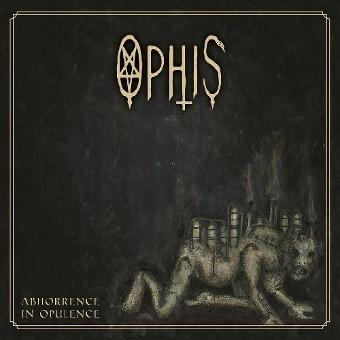 Ophis – Abhorrence in Opulence