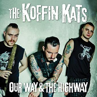 Koffin Kats – Our Way & the Highway