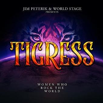 Jim Peterik & World Stage – Tigress-Women Who Rock the World
