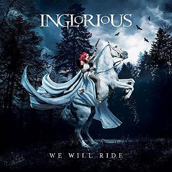 Inglorious – We Will Ride (incl. Bonus Track)