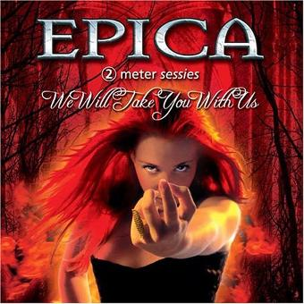 Epica – We Will Take You With Us