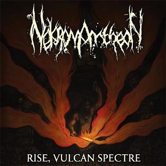 Nekromantheon – Rise Vulcan Spectre