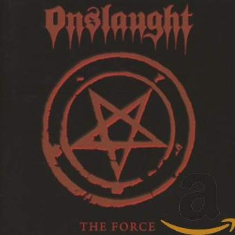 Onslaught – The Force (Re-Release)