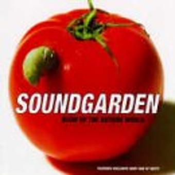 Soundgarden – Blow Up The Outside World