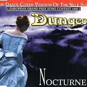 Dungeon – Nocturne (Dance-Cover-Version of '95's #1 Grand Prix-song)