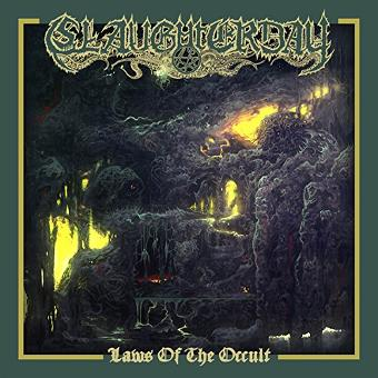Slaughterday – Laws of the Occult (Ltd.Digipak)