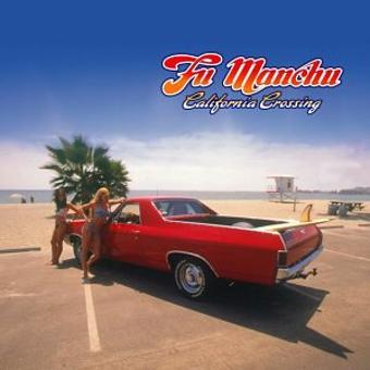 Fu Manchu – California Crossing