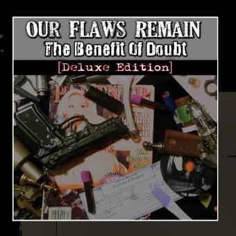 Our Flaws Remain – The Benefit of Doubt (Deluxe Edition)