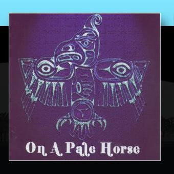 On A Pale Horse – Self-Titled