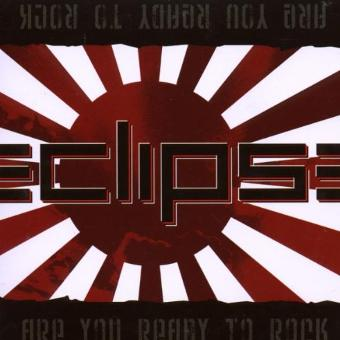 Eclipse – Are You Ready to Rock