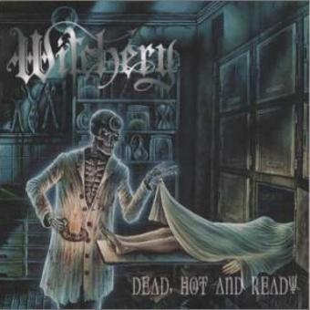 Witchery – Dead,Hot,and Ready + Witchburn