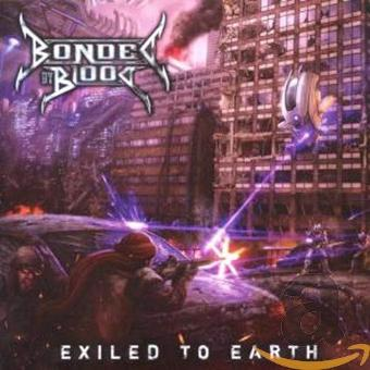 Bonded by Blood – Exiled to Earth