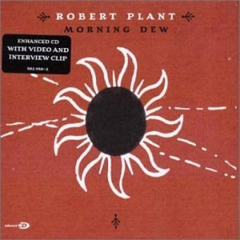 Robert Plant – Morning Dew